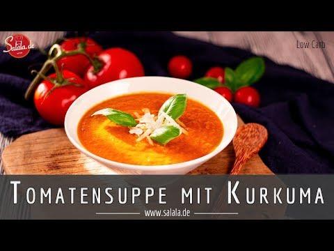 Tomatensuppe super lecker und einfach selber machen mit Kurkuma I Low Carb Rezept