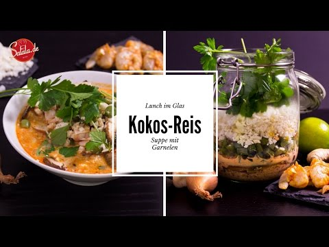 Kokos-Reis-Suppe mit Garnelen - Lunch im Glas - Low Carb Mittagessen
