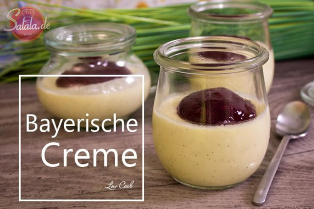 Bayerische Creme ohne Zucker Low Carb Nachspeise glutenfrei