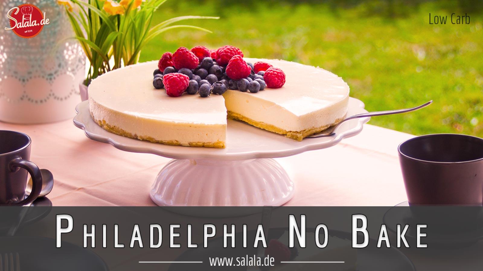 Philadelphia Torte No Bake Low Carb Salala De Low Carb Mit