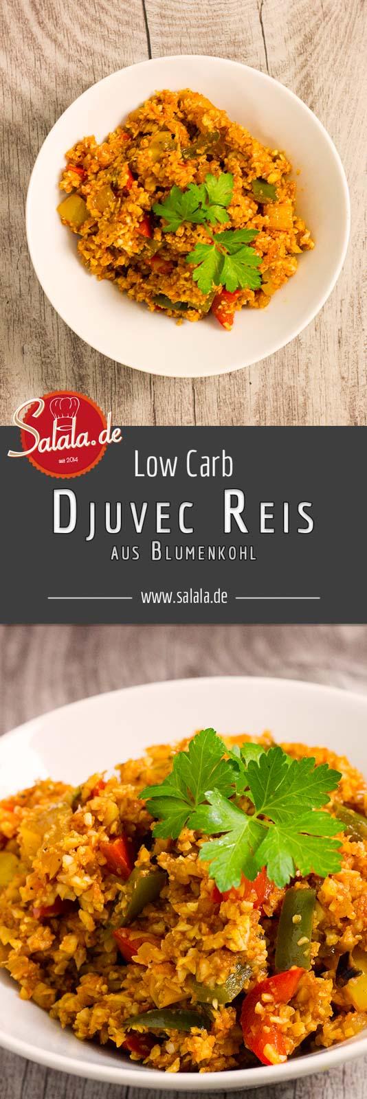 Djuvec Reis Low Carb aus Blumenkohlreis vegetarisch - salala.de - Djuvec Reis Low Carb mit Blumenkohlreis -