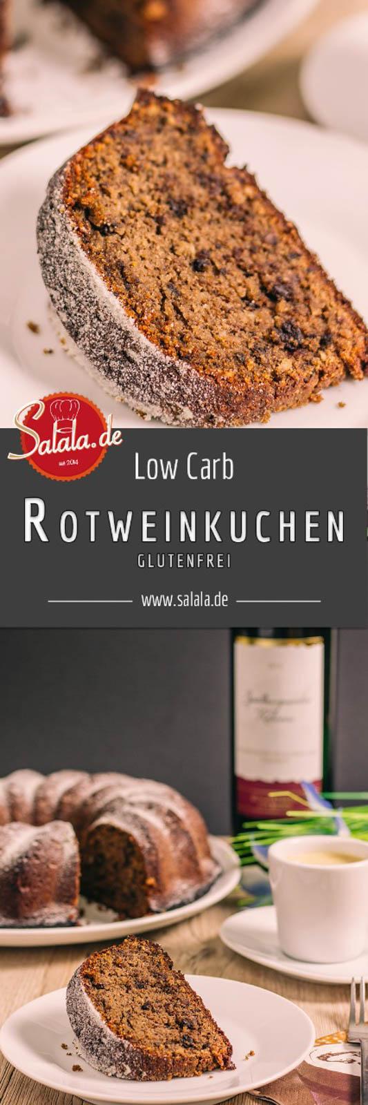 Rotweinkuchen low carb - by salala.de - ohne Mehl zuckerfrei, glutenfrei und warum man Alkohol auch bei Low Carb zum Backen und Kochen verwenden darf!