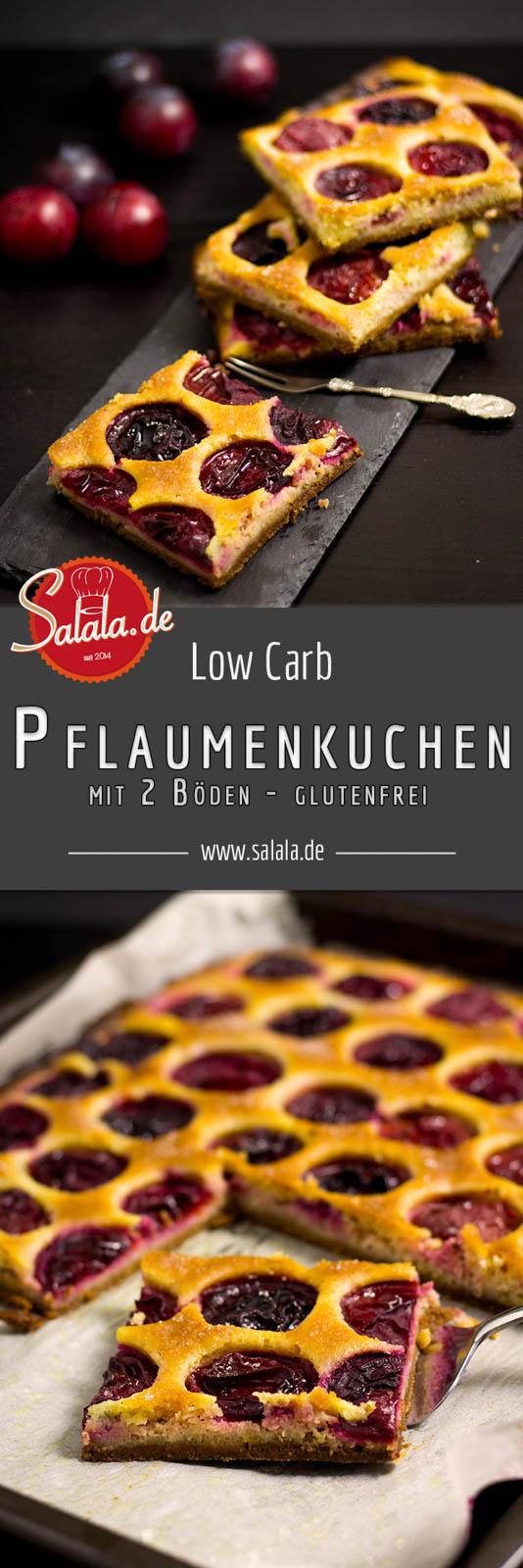 Pflaumenkuchen mit 2 Böden Low Carb Rezept und glutenfrei - by salala.de - Glutenfrei, Zuckerfrei, Backen ohne Mehl