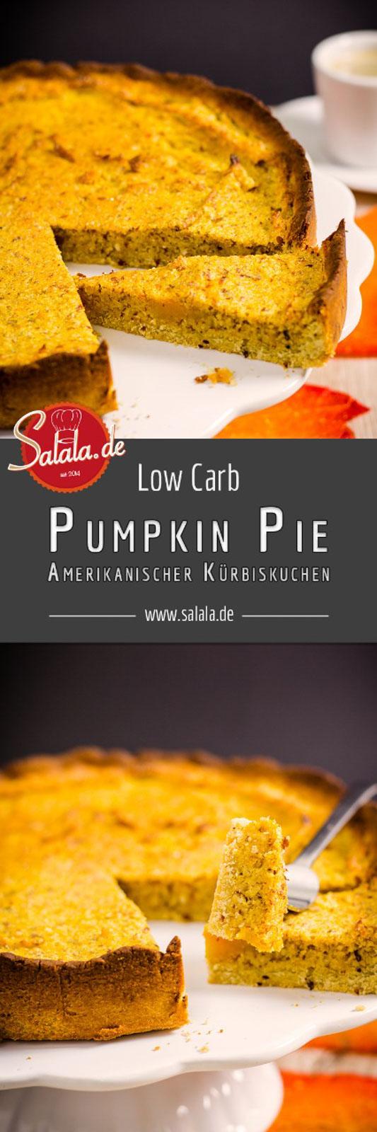 Pumpkin Pie | amerikanischer Kürbiskuchen | low carb - salala.de - Saftiger und aromatischer Kürbiskuchen ohne Zucker und ohne Mehl