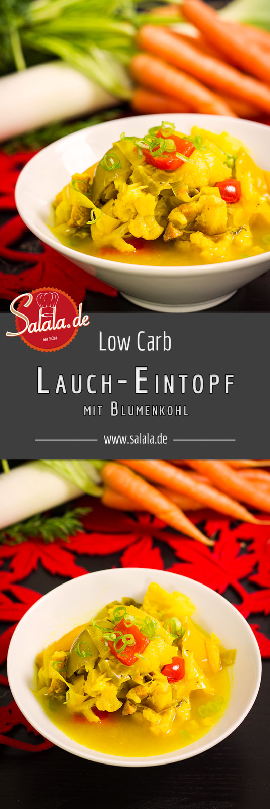 Blumenkohl-Lauch-Eintopf - by salala.de - vorkochen Lauch Blumenkohl Paprika Kurkuma Rezept Low Carb Suppe