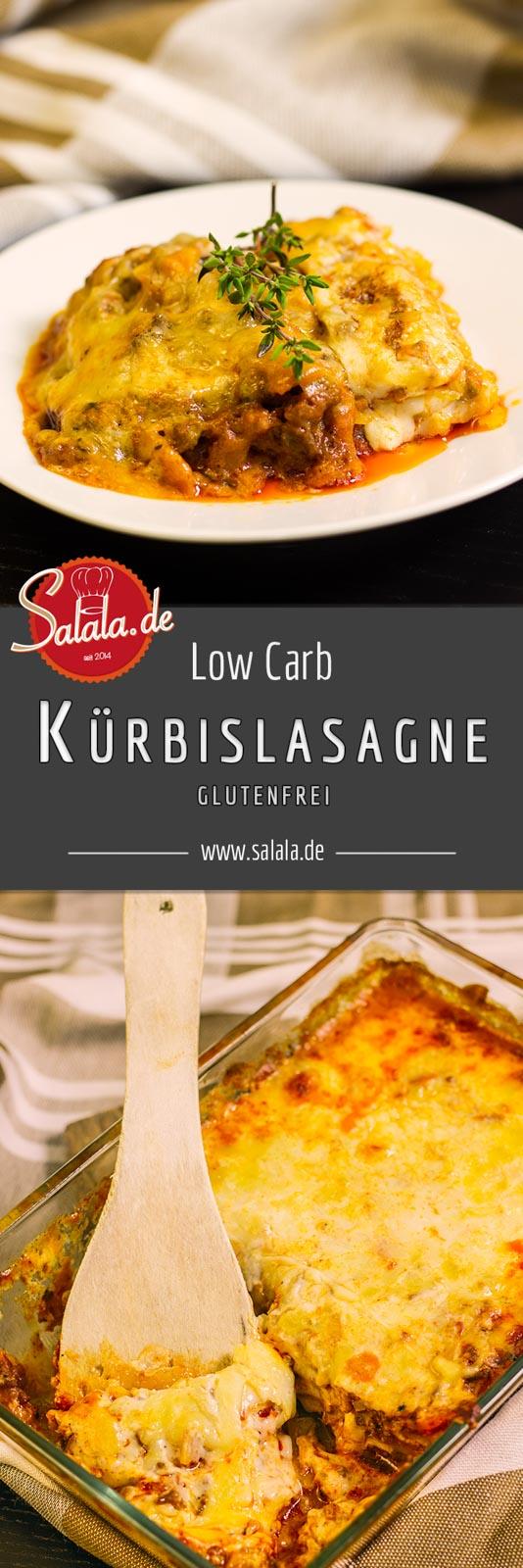 Low Carb Kürbislasagne - by salala.de - mit Low Carb Bechamelsauce Lasagneplatten Kürbis selber machen Hackfleisch Bolognese