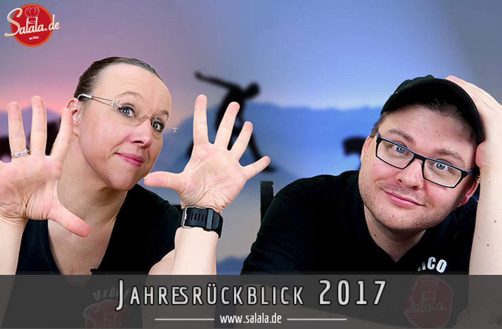 Top 10 2017 - salalas Jahresrückblick 2017 - Happ New Year