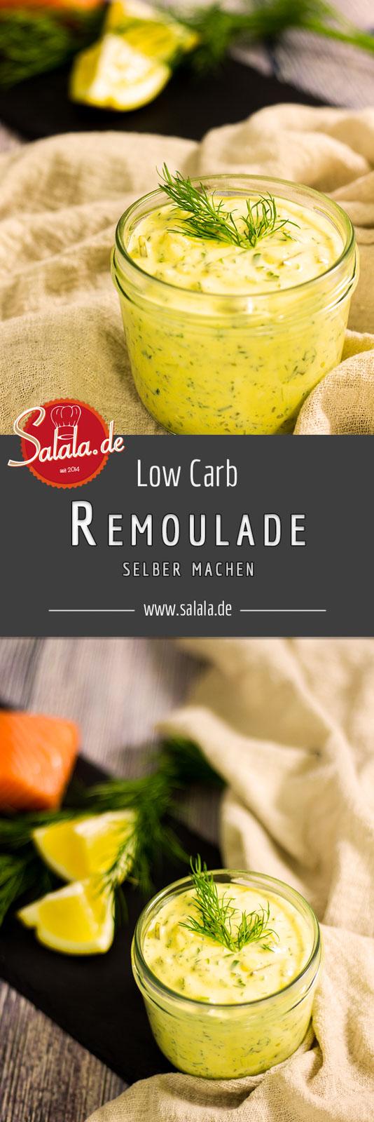 Remoulade selber machen Rezept ohne Zucker Low Carb