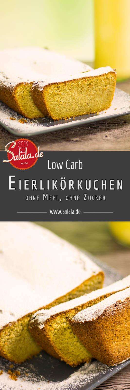 Eierlikörkuchen selber machen - by salala.de - ohne Mehl und ohne Zucker Low Carb Rezept