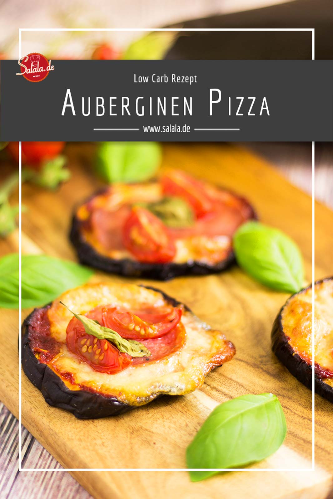 Low Carb Minipizza mit Auberginen! | salala.de – Low Carb mit Vroni ...