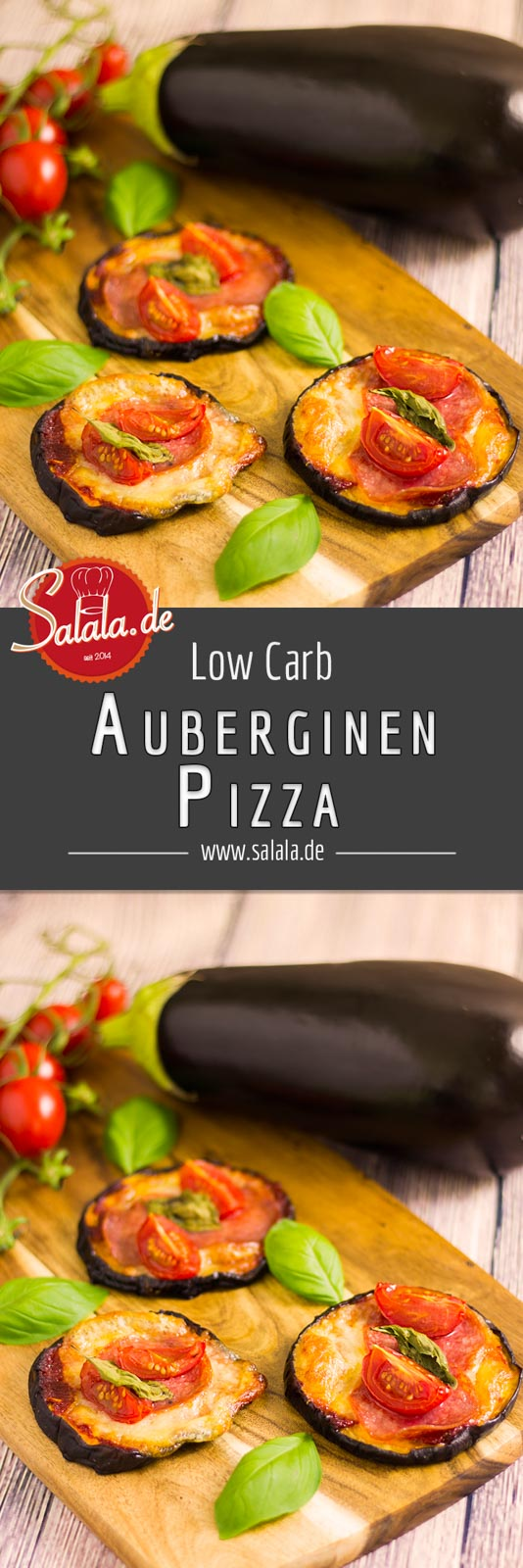 Auberginen Pizza Low Carb Pizza - by salala.de - Rezept ohne Kohlenhydrate schnell gemacht #pizza #noflour #sugarfree #zuckerfrei #keto