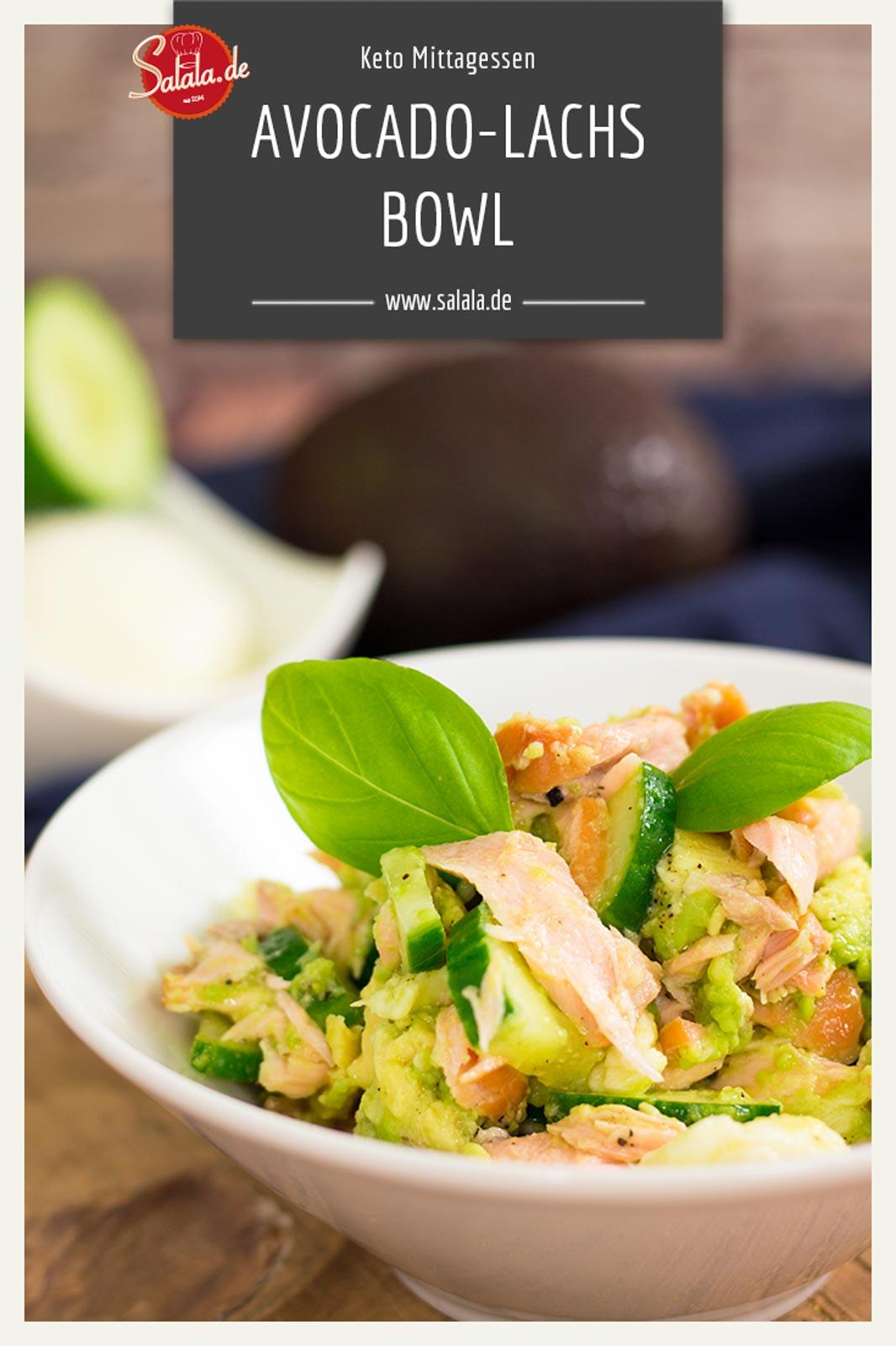 Avocado-Lachs Bowl - by salala.de - schnelles Keto Mittagessen Rezept mit Mozzarella in der Arbeit #keto #mittagessen #avocado #lowcarb #ketorezept