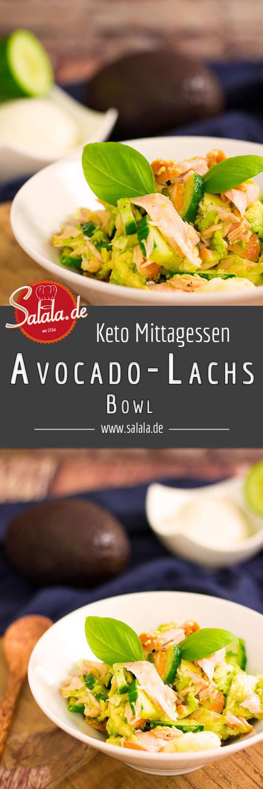 Avocado-Lachs Bowl - by salala.de - schnelles Keto Mittagessen Rezept #keto #mittagessen #avocado #lowcarb #ketorezept