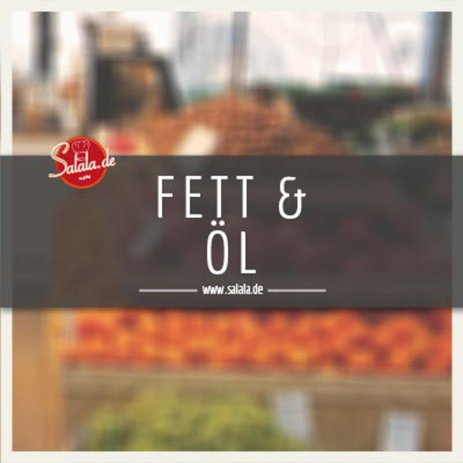 Fett & Öl
