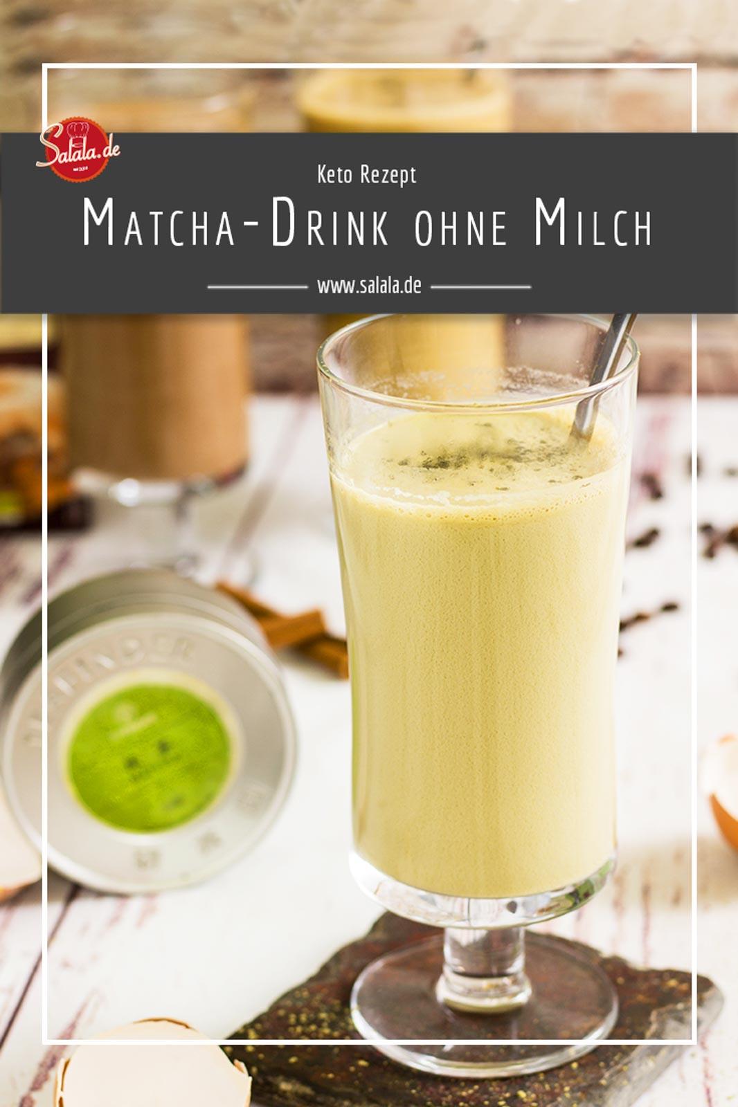 Keto Matcha Drink - by salala.de - zum Frühstück ohne Milch #frühstück #lowcarbfrühstück #lowcarb #lowcarbrezepte #keto #ketorecipes #drinks #lowcarbgetränk #ohnezucker #sugarfree #milkfree #milchfrei