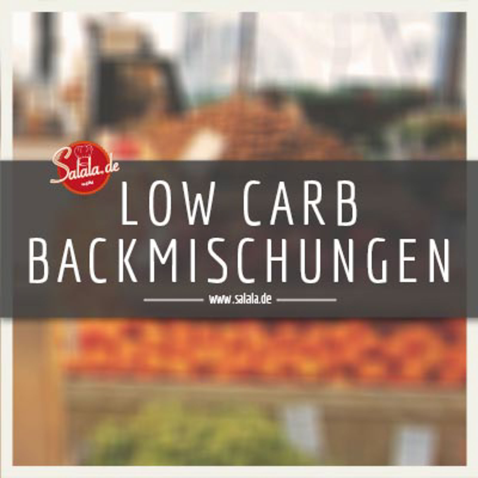 Low Carb Backmischungen
