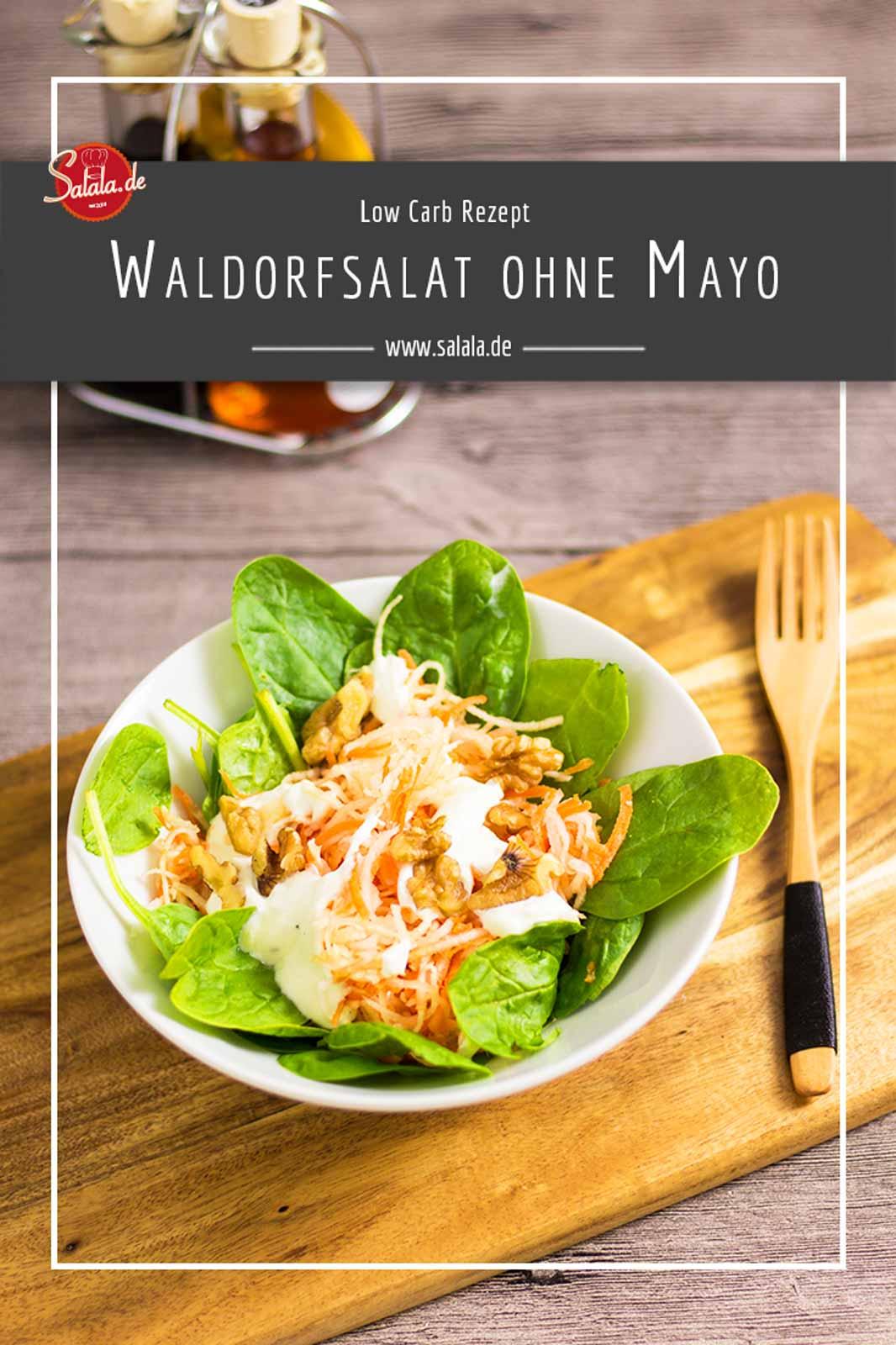 Low Carb Waldorfsalat - by salala.de - Rezept Low Carb selber machen ohne Mayonnaise mit Spinat #lowcarb #lowcarbsalat #lowcarbrezepte #salat #waldorfsalat