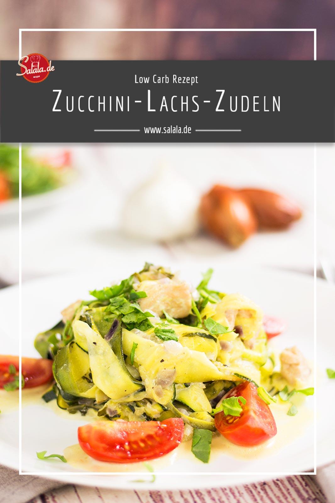Zucchini Lachs Zudeln - by salala.de - Rezept mit Gemüsenudeln Low Carb Gemüsenudeln mit Sahnesauce #lachszucchinipfanne #gemüsenudeln #zucchninudeln #lowcarb #rezepte #lowcarbrezepte