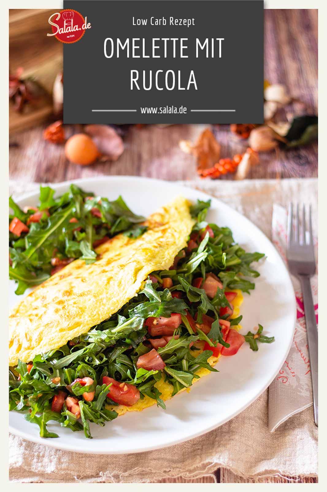 Omelette mit Rucola und Tomate - by salala.de - Rezept ohne Mehl Low Carb mit nur 3g KH pro Portion #omelette #lowcarb #lowcarbrezepte #rezepte #rezeptemitei #frühstück #lowcarbfrühstück