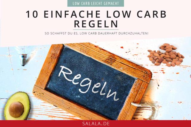 10 einfache Low Carb Regeln - by salala.de - So schaffst du den Einstieg