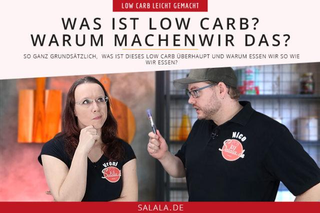 Low Carb Diät - was ist das und warum machen wir das?