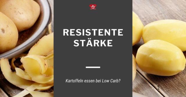 Haben kalte Kartoffeln weniger Kohlenhydrate? Resistente Stärke und Low Carb