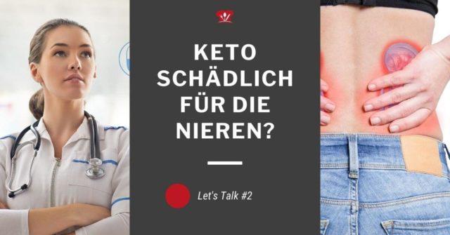 Keto ist schlecht für die Nieren!? und weitere Themen – Let's talk #2 vom 21. August 2019