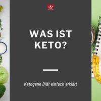 2021-08 Was ist die Keto Diät?